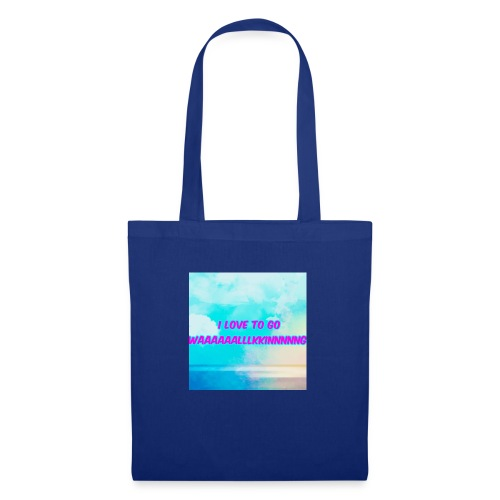I love to go waaaaaalllkkinnnnng Official Merch - Tote Bag
