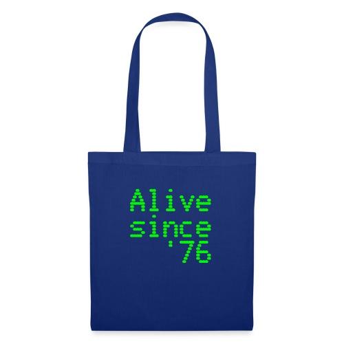 Alive since '76. 40th birthday shirt - Tote Bag