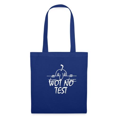 WOT NO TEST - Tote Bag