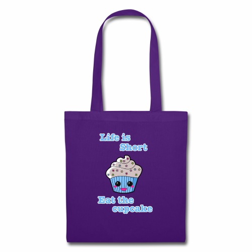 Life is short eat the cupcake - Tote Bag