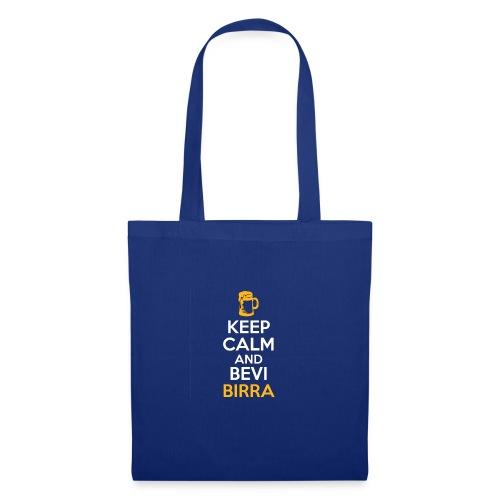 KEEP CALM AND BEVI BIRRA - Borsa di stoffa