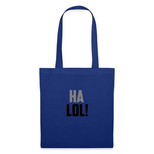 The CrimsonAura 'Ha LOL!' Stream Quote. - Tote Bag