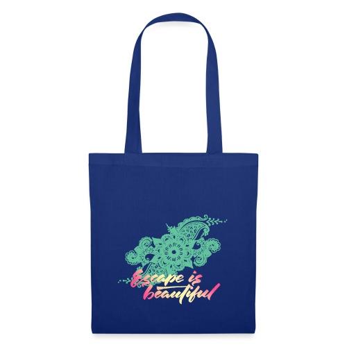 escape is beautiful - Tote Bag