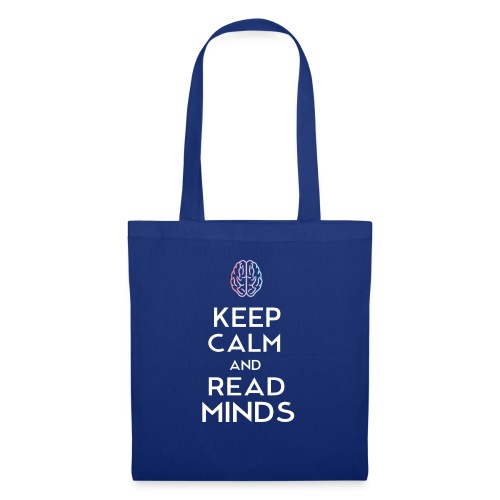Keep Calm And Read Minds - Stoffbeutel