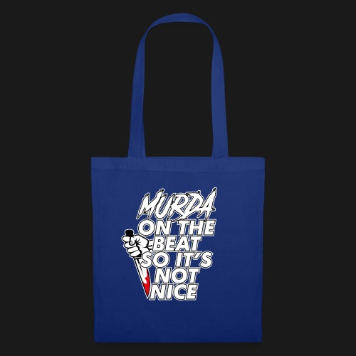 Murda on the beat - Tote Bag