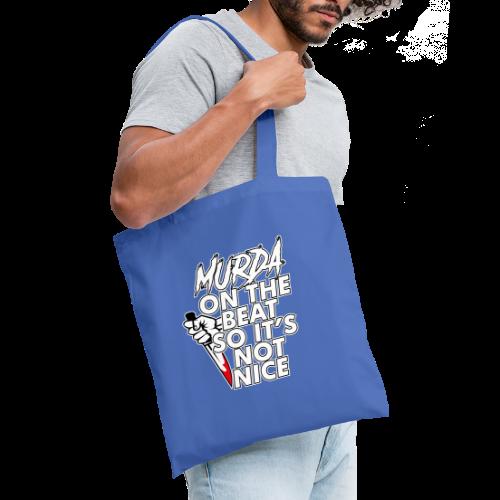 Murda on the beat - Tote Bag