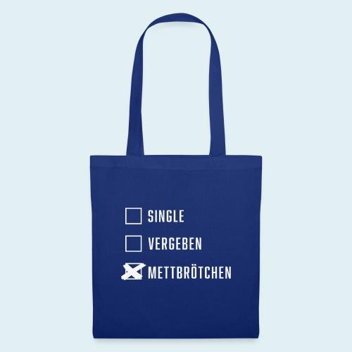 Single Vergeben Mettbrötchen - Stoffbeutel