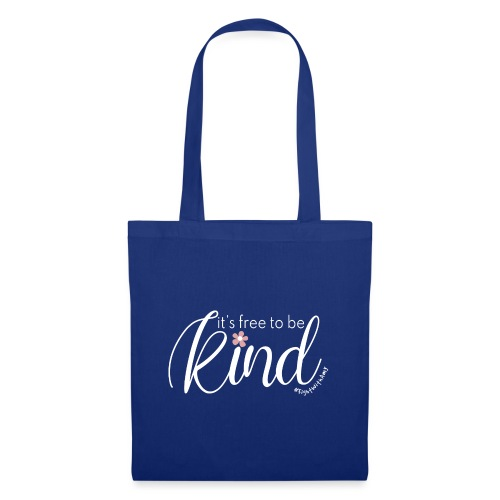 Amy's 'Free to be Kind' design (white txt) - Tote Bag