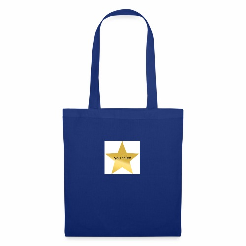 You Tried Star - Tote Bag