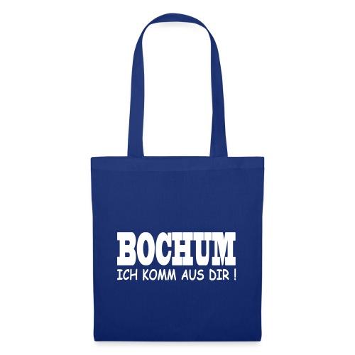 Bochum - Ich komm aus dir! - Stoffbeutel
