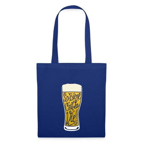 bière, la bière c'est la vie! - Tote Bag