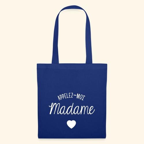 SWEAT APPELEZ MOI MADAME - Tote Bag