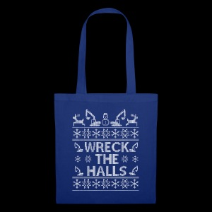WRECK THE HALLS - Tote Bag