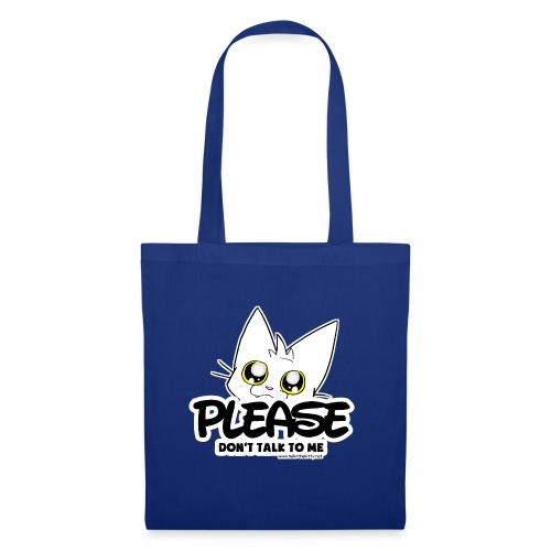 Please Don't Talk To Me - Tote Bag