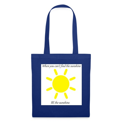 Be the sunshine - Tote Bag