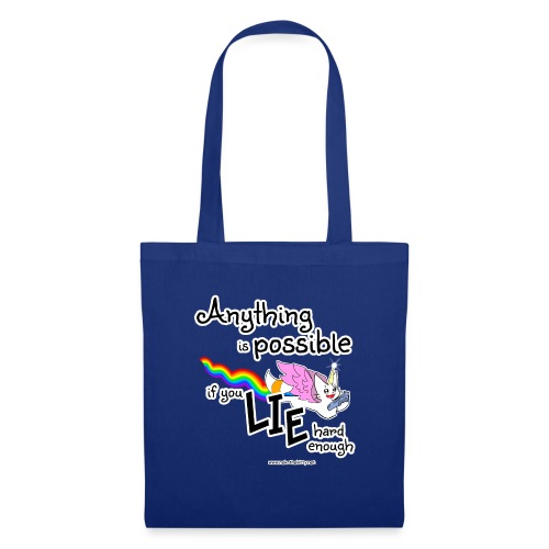 Anything Is Possible if you lie hard enough - Tote Bag