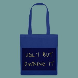 UGLY BUT OWNING IT - Tote Bag
