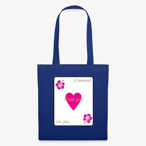 L'amour n'est pas un jeu - Tote Bag