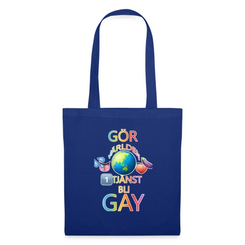 Gör Världen En Tjänst, Bli Gay LBGTQ+ - Tygväska
