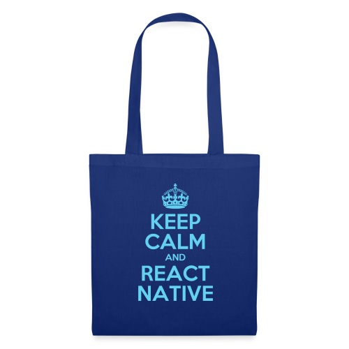 KEEP CALM AND REACT NATIVE SHIRT - Stoffbeutel