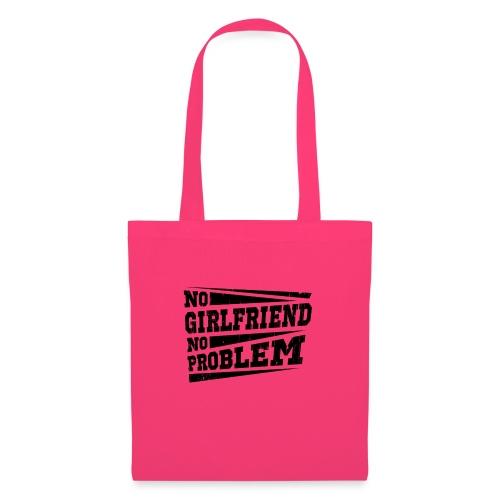 No Girlfriend No Problem - Stoffbeutel