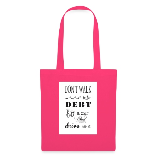 Funny Quote - Tote Bag