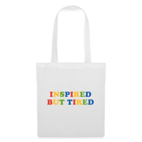 Inspired but tired - Stoffbeutel