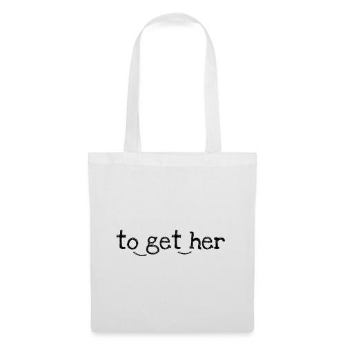 to_get_her - Stoffbeutel