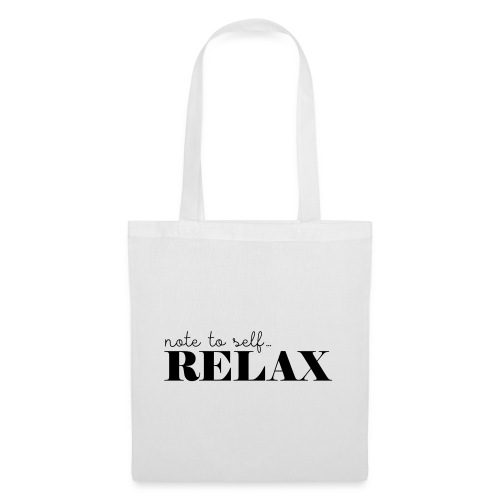 Note to self ... Relax - Stoffbeutel