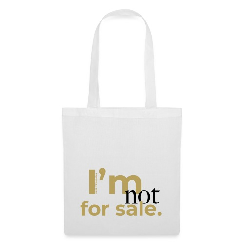 I'm not for sale - Stoffbeutel