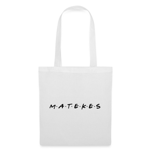 matekes - Tote Bag