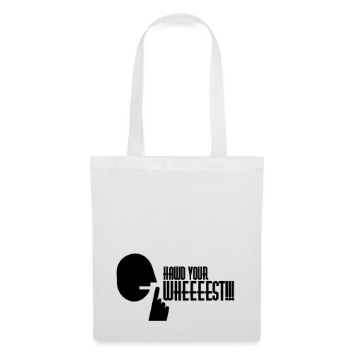 Hawd Your Wheeeest - Tote Bag