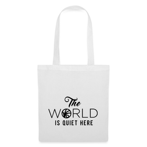 The World is Quiet Here Merchandise - Tas van stof