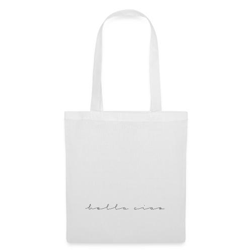 Bella Ciao - Tote Bag