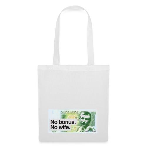 No Bonus No Wife - Tote Bag