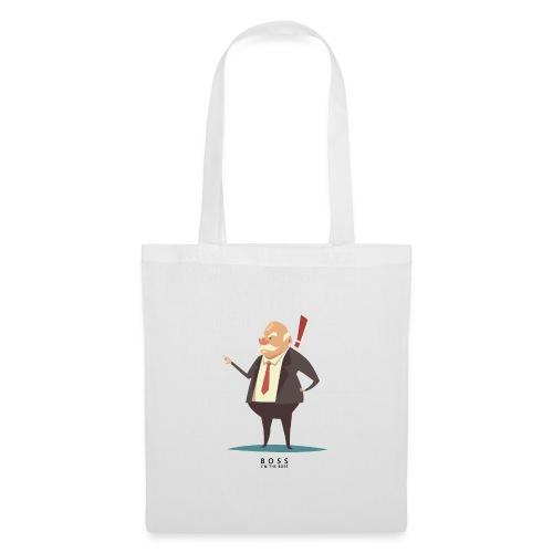 Boss, I'm the Boss - Tote Bag