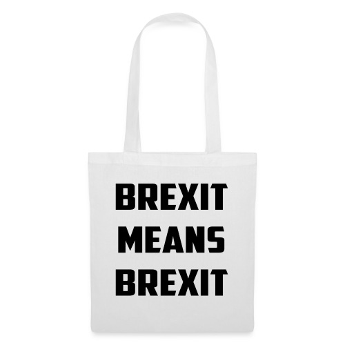 Brexit Means Brexit - Tote Bag