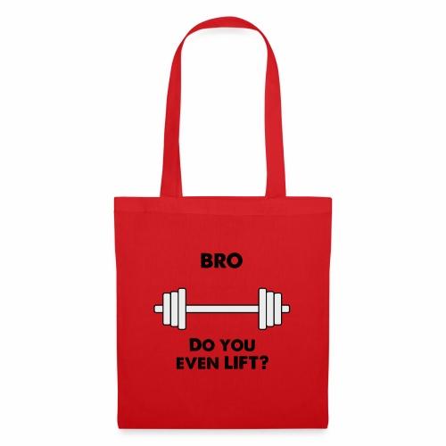 Bro lift - Tote Bag