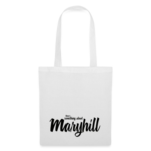 There s Something About Maryhill - Tote Bag
