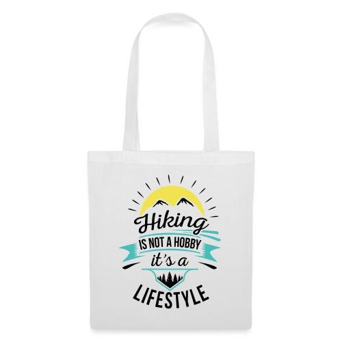 Wandern ist kein Hobby, es ist ein Lifestyle - Stoffbeutel