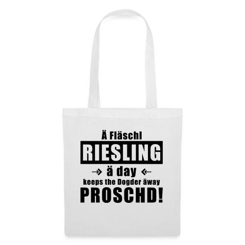 Fläschl Riesling a day! - Stoffbeutel