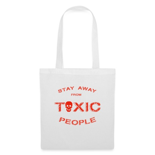 Stay Away From Toxic People - Stoffbeutel