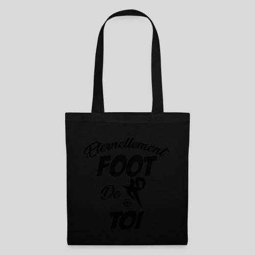 Eternellement Foot de Toi - Tote Bag
