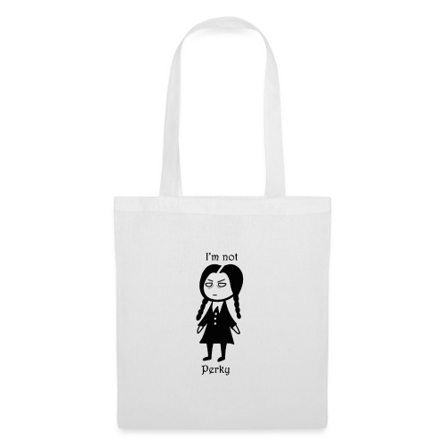 i m not perky - Tote Bag