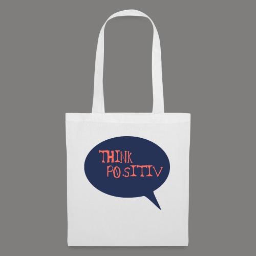 THINK POSITIV 1 - Tote Bag