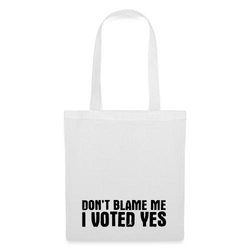 Don't Blame Me - Tote Bag