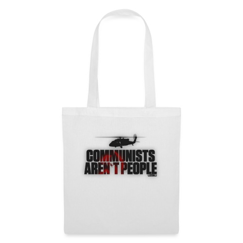 Communists aren't People - Tote Bag
