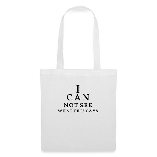 I can not see what this says! - Tote Bag