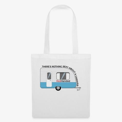 Caravans Aren't Sexy - Tote Bag