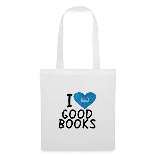 I love good books - Stoffbeutel